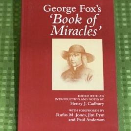 "George Fox's ""Book of Miracles"""