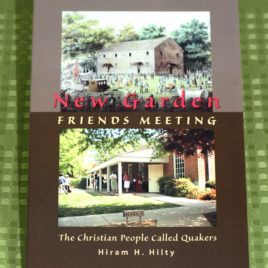 New Garden Friends Meeting: The Christian People Called Quakers