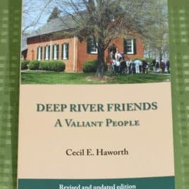 Deep River Friends: A Valiant People