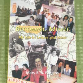 Becoming Myself: My Life in Letters and Verse