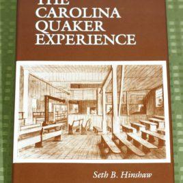 The Carolina Quaker Experience, 1665-1985: An Interpretation