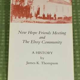 New Hope Friends Meeting and the Elroy Community