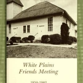 White Plains Friends Meeting, 1850-1952