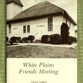 White Plains Friends Meeting, 1850-1952