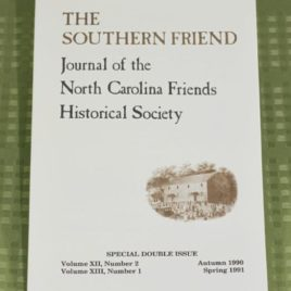 The Southern Friend: Reconstructed Minutes of Centre Monthly Meeting, N.C.
